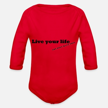 Life Life your life - Organic Long-Sleeved Baby Bodysuit