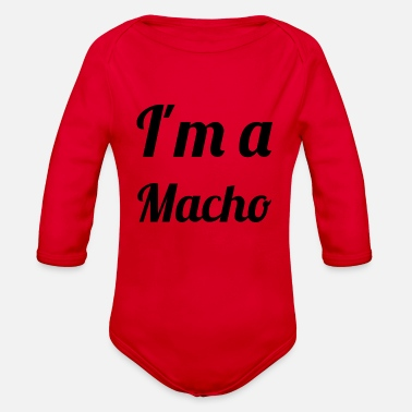 Macho I'm a macho - Organic Long-Sleeved Baby Bodysuit