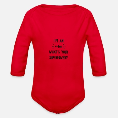 Eboy eBoy Superpower - Funny gift for Eboys - Organic Long-Sleeved Baby Bodysuit
