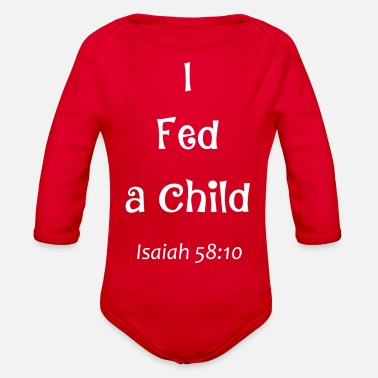 I Fed A Child - Organic Long-Sleeved Baby Bodysuit