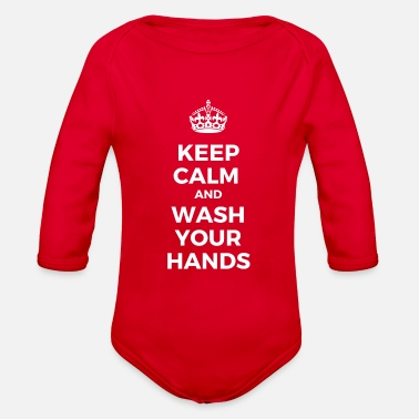 Keep Calm and Wash Your Hands - Organic Long-Sleeved Baby Bodysuit