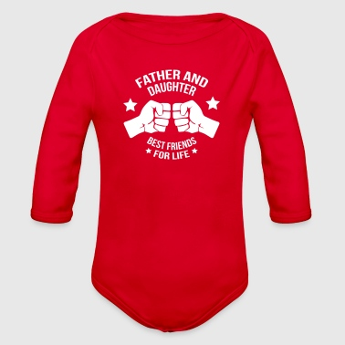 Father and daughter best friend - Organic Long Sleeve Baby Bodysuit