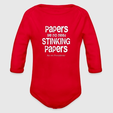 Paper Papers me no need papers - Organic Long Sleeve Baby Bodysuit