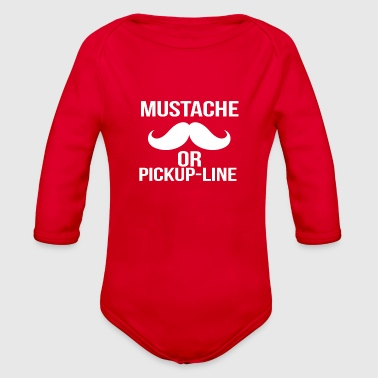 mustache or pickup line - Organic Long Sleeve Baby Bodysuit