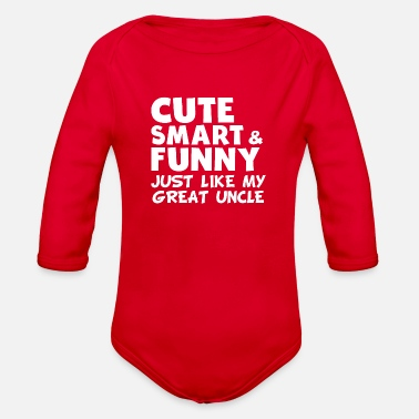 Uncle Cute Smart And Funny Like My Great Uncle - Organic Long-Sleeved Baby Bodysuit