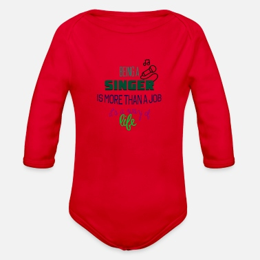Singer Being a singer - Organic Long-Sleeved Baby Bodysuit