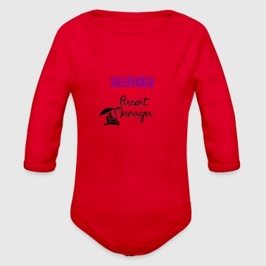 Being a Resort manager - Organic Long Sleeve Baby Bodysuit