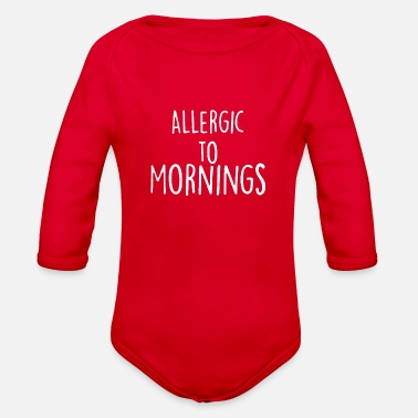 Allergic To Morning - Organic Long-Sleeved Baby Bodysuit