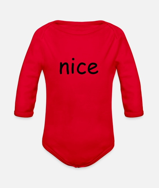 Quote Baby One Pieces - nice - Organic Long-Sleeved Baby Bodysuit red