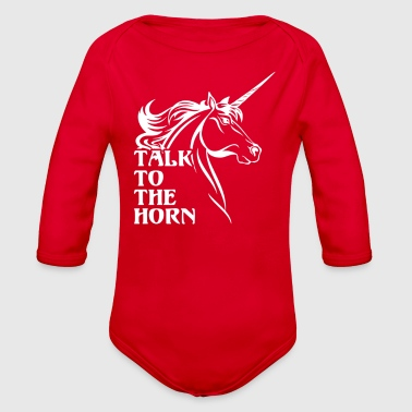 Talk To The Horn - Organic Long Sleeve Baby Bodysuit
