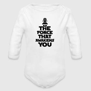 The force that awakens you - Organic Long Sleeve Baby Bodysuit