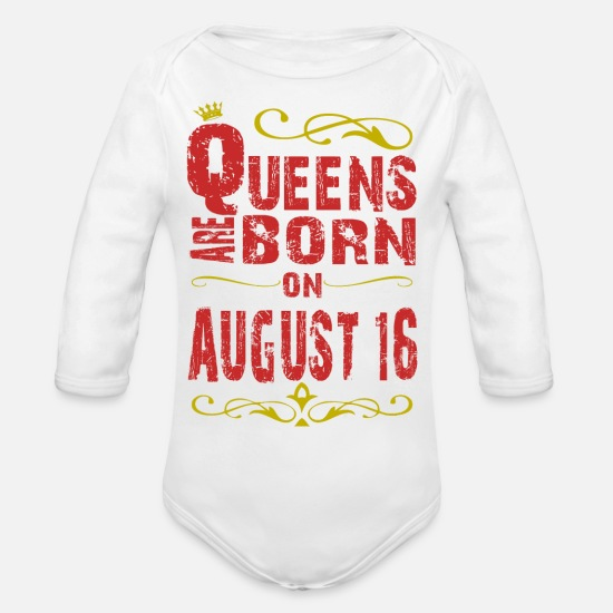 August Baby Clothing - Queens are born on August 16 - Organic Long-Sleeved Baby Bodysuit white