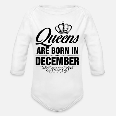 Born In December Queens are born in December - Organic Long-Sleeved Baby Bodysuit