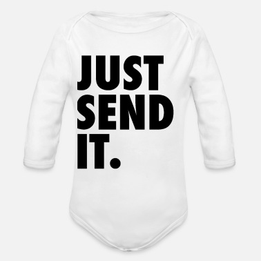 Send Just Send It - Organic Long Sleeve Baby Bodysuit