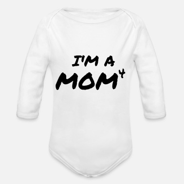 Siege I'm A Mom4 Mother's Day Gift Mom Mother Love - Organic Long-Sleeved Baby Bodysuit
