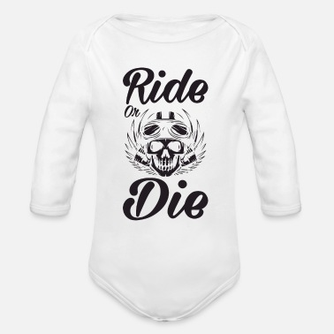 Chopper Born To Die - Organic Long-Sleeved Baby Bodysuit