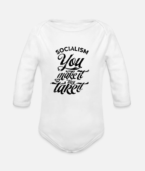 Social Baby One Pieces - Resist Socialism Socialist Opponent Communism Anti - Organic Long-Sleeved Baby Bodysuit white