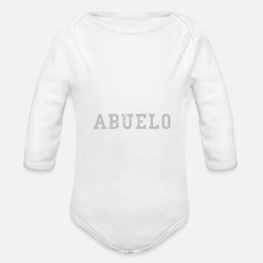 Spanish Awesome Abuelo Spanish Grandpa - Organic Long-Sleeved Baby Bodysuit