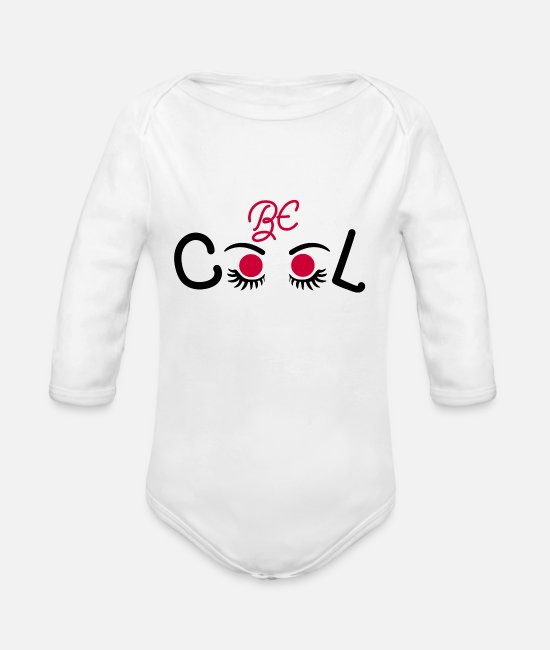 Be Cool Baby One Pieces - Be Cool ! Be Cool T-Shirts - Organic Long-Sleeved Baby Bodysuit white