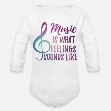 Sensitive Music - Sensitive - Feelings - Notekey - Gift - Organic Long Sleeve Baby Bodysuit