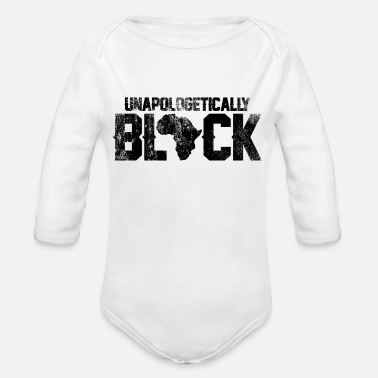 Black History BLACK HISTORY - UNAPOLOGETICALLY BLACK - Organic Long Sleeve Baby Bodysuit