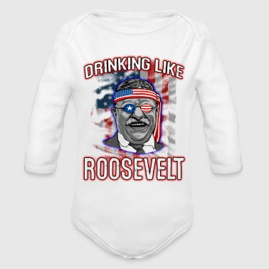 Theodore Roosevelt 4th Of July - Organic Long Sleeve Baby Bodysuit