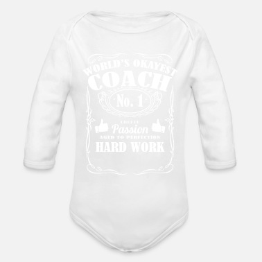 Lifecoach Okayest coach in the world - t-shirts - Organic Long-Sleeved Baby Bodysuit