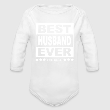 Best Husband Ever Shirt For Husbands - Organic Long Sleeve Baby Bodysuit
