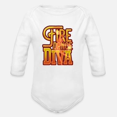 Fire Dance Diva From Stress to Success Tee Shirt T - Organic Long-Sleeved Baby Bodysuit