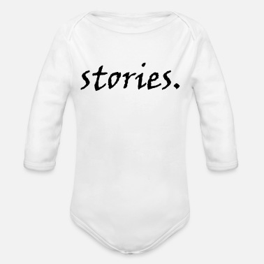 Story stories. - Organic Long Sleeve Baby Bodysuit