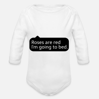 Roses Are Red roses are red - Organic Long-Sleeved Baby Bodysuit