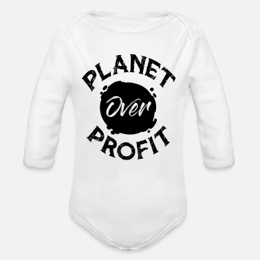 Brand Earth Day Planet Over Profit White Shirt Hoodie - Organic Long-Sleeved Baby Bodysuit