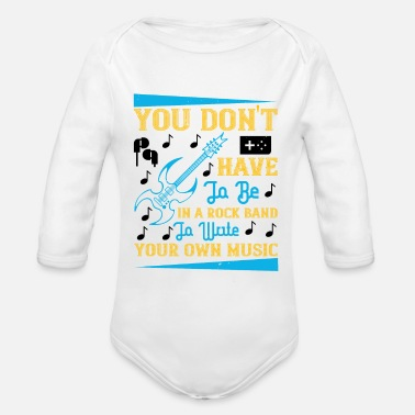 80s You Don't Have To Be In A Rock Band - Organic Long-Sleeved Baby Bodysuit