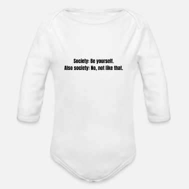 Society Society Criticism - Organic Long-Sleeved Baby Bodysuit