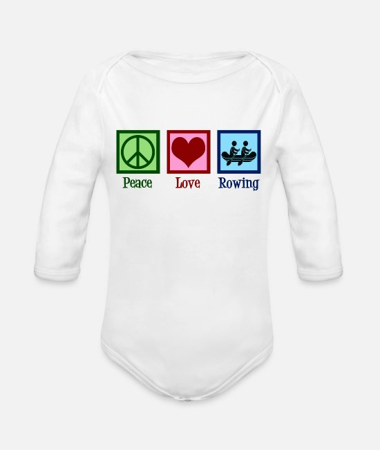 Rower Baby One Pieces - Peace Love Rowing - Organic Long-Sleeved Baby Bodysuit white