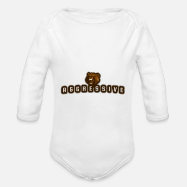 Aggressive aggressive bear - Organic Long-Sleeved Baby Bodysuit