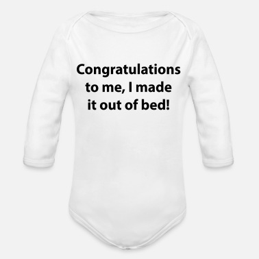 Congratulations congratulations to me - Organic Long-Sleeved Baby Bodysuit