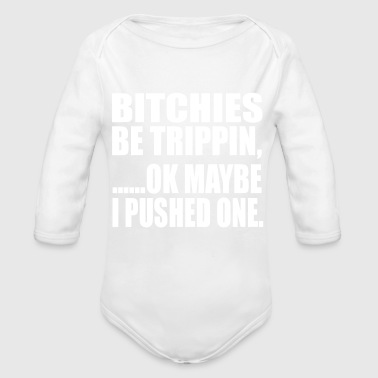 be tripping - Organic Long Sleeve Baby Bodysuit