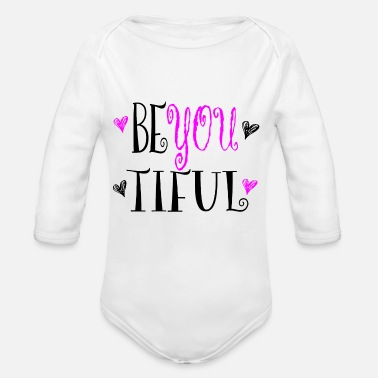 Be You BE YOU - BE -YOU - TIFUL - Organic Long-Sleeved Baby Bodysuit