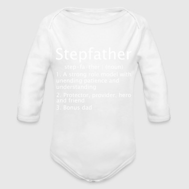 Stepfather Strong Role Model With Unending Patienc - Organic Long Sleeve Baby Bodysuit