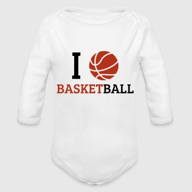 I love basketball - Organic Long Sleeve Baby Bodysuit