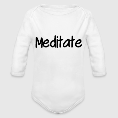 Meditation Meditate - Organic Long Sleeve Baby Bodysuit