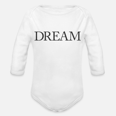 Dream Dream - Organic Long Sleeve Baby Bodysuit