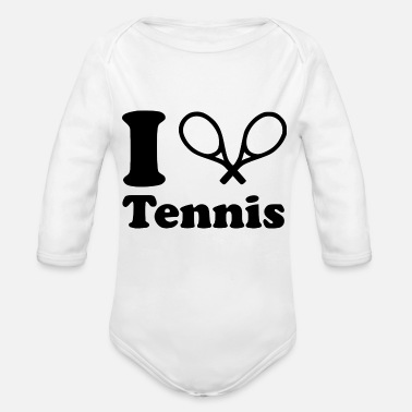 I Love Tennis i love tennis because - Organic Long Sleeve Baby Bodysuit
