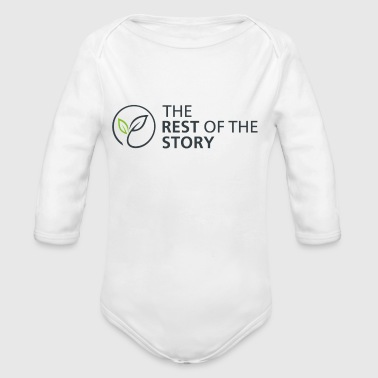 The Rest Of The Story - Organic Long Sleeve Baby Bodysuit