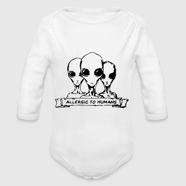 Allergic to Humans SciFi Aliens - Organic Long Sleeve Baby Bodysuit