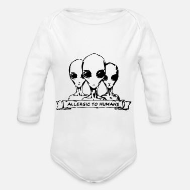 Scifi Allergic to Humans SciFi Aliens - Organic Long Sleeve Baby Bodysuit