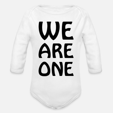 We Are One we are one - Organic Long-Sleeved Baby Bodysuit