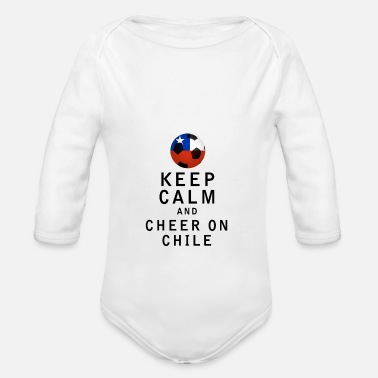 Chile Keep Calm and Cheer On Chile - Organic Long Sleeve Baby Bodysuit