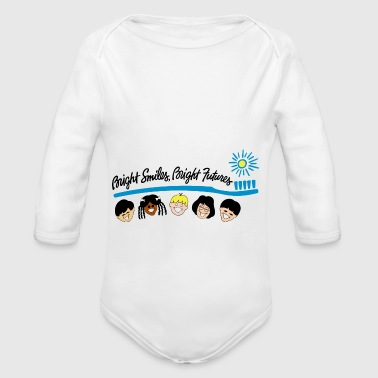 Bright Smiles Bright Futures - Organic Long Sleeve Baby Bodysuit
